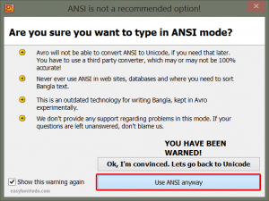 Click Use ANSI anyway button in confirmation in Avro Keyboard software